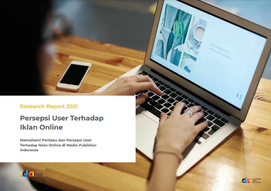 IDA Research 2021 - Persepsi User Terhadap Iklan Online